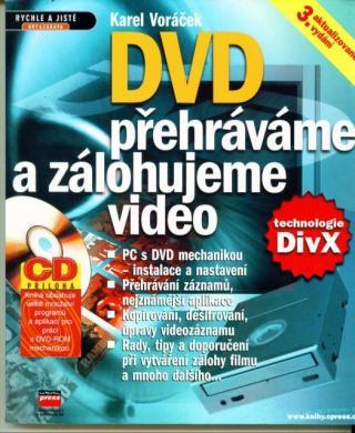 DVD Přehráváme a zálohujeme video   CD - Voráček Karel [DVD]